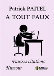 À tout faux ; fausses citations humour - Couverture - Format classique