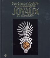 Des Grands Moghols aux Maharadjas, joyaux de la collection Al Thani - Couverture - Format classique