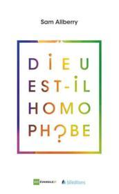 Dieu est-il homophobe ? - Couverture - Format classique