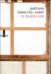 Le double nom - Couverture - Format classique