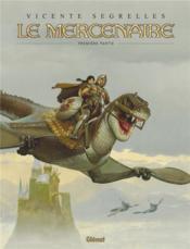 Le mercenaire ; INTEGRALE VOL.1 ; T.1 A T.3 - Couverture - Format classique