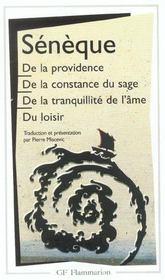 De la providence ; de la constance du sage ; de la tranquillité de l'âme ; du loisir - Intérieur - Format classique