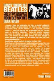 Dans l'ombre des Beatles ; carnets d'un attaché de presse dans le tourbillon rock des sixties - 4ème de couverture - Format classique