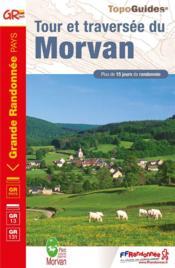 Tour et traversée du Morvan : GR 13, GR 131 (11e édition) - Couverture - Format classique