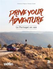 Drive your adventure : le Portugal en van - Couverture - Format classique