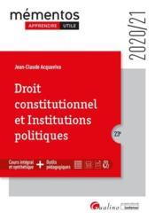 Droit constitutionnel et institutions politiques (édition 2020/2021) - Couverture - Format classique