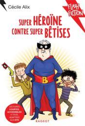 Super héroïne contre super bêtises - Couverture - Format classique