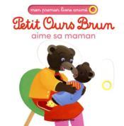 Petit Ours Brun aime sa maman - Couverture - Format classique