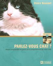 Parlez-vous chat ? mieux comprendre les goûts et le comportement de votre chat - Intérieur - Format classique