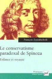 Le conservatisme paradoxal de Spinoza ; enfance et royauté - Intérieur - Format classique