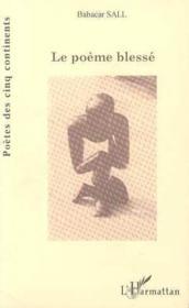 Le Poeme Blesse - Couverture - Format classique