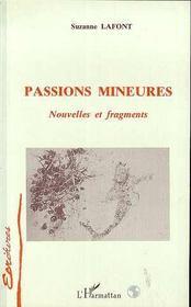 Passions Mineures : Nouvelles Et Fragments - Intérieur - Format classique
