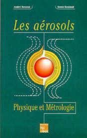 Les aerosols : physique et metrologie - Couverture - Format classique