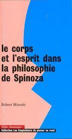 Le Corps Et L'Esprit Dans La Philosophie De Spinoza - Intérieur - Format classique