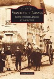 Vignerons et paysans ; entre Sarcelles, Presles et Argenteuil - Couverture - Format classique