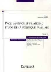 Pacs, mariage et filiation ; étude de la politique familiale - Intérieur - Format classique
