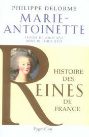 Marie-Antoinette ; épouse de Louis XVI, mère de Louis XVII - Intérieur - Format classique
