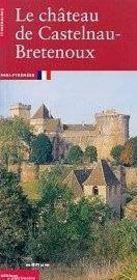 The castle of Castelnau-Bretenoux - Intérieur - Format classique