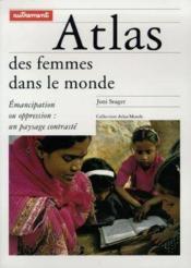 Atlas des femmes dans le monde. émancipation ou oppression, un paysage contrasté - Couverture - Format classique