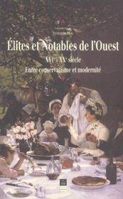 Elites et notables dans l ouest de la france - Intérieur - Format classique