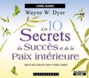Les 10 secrets du succes de la paix interieure - Couverture - Format classique