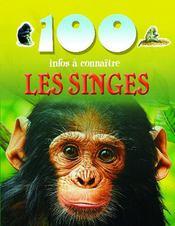 100 INFOS A CONNAITRE ; les singes - Couverture - Format classique
