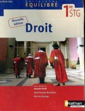 EQUILIBRE ; droit ; 1ère STG ; livre de l'élève (édition 2009) - Couverture - Format classique