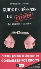 telecharger Guide de defense du citoyen face a la justice et a la police livre PDF en ligne gratuit