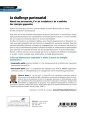 Le challenge partenarial ; réussir ses partenariats, l'art de la création et de la maîtrise des synergies gagnantes - 4ème de couverture - Format classique