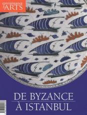 Connaissance Des Arts N.426 ; De Byzance A Istanbul - Couverture - Format classique