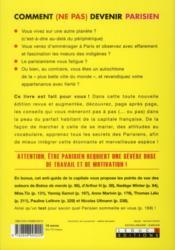 Comment (ne pas) devenir parisien ; le guide ultime du parfait autochtone de la capitale - 4ème de couverture - Format classique
