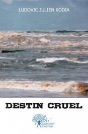 Destin cruel - Couverture - Format classique