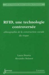 Rfid une technologie controversee ethnographie de la construction sociale du risque collection mondi - Couverture - Format classique