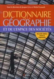 Dictionnaire de la géographie et de l'espace des sociétés - Couverture - Format classique