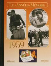 Les années-mémoires 1959 - Couverture - Format classique