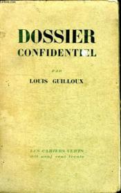 Dossier Confidentiel.Les Cahiers Verts 1930. - Couverture - Format classique