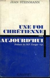 Une Foi Chretienne. - Couverture - Format classique