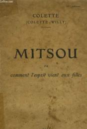 Mitsou Ou Comment L'Esprit Vient Aux Filles. - Couverture - Format classique