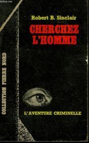 Cherchez L'Homme. Collection L'Aventure Criminelle N° 190 - Couverture - Format classique
