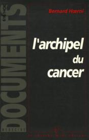 Archipel Du Cancer - Couverture - Format classique