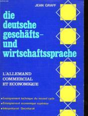 L'Allemand Commercial Et Economique - Die Deutsche Geschafts-Und Wirtschaftssprache - Couverture - Format classique