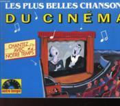 Chantez Avec Notre Temps - Les Plus Belles Chansons Du Cinema - Couverture - Format classique