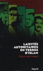 Laïcités autoritaires en terres d'Islam - Intérieur - Format classique