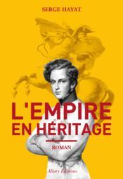 telecharger L'empire en heritage livre PDF en ligne gratuit