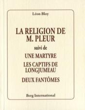 La religion de M. Pleur - Couverture - Format classique