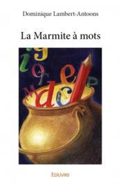 La marmite à mots - Couverture - Format classique