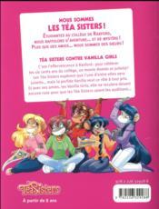Les Téa sisters - le collège de Raxford T.1 ; Téa sisters contre Vanilla girls - 4ème de couverture - Format classique