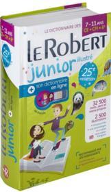 Dictionnaire Le Robert junior illustré ; 7/11 ans ; CE, CM, 6e (édition 2018) - Couverture - Format classique