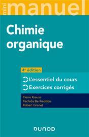 Mini manuel ; chimie organique ; cours + exercices (4e édition) - Couverture - Format classique