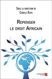 Repenser le droit africain - Couverture - Format classique